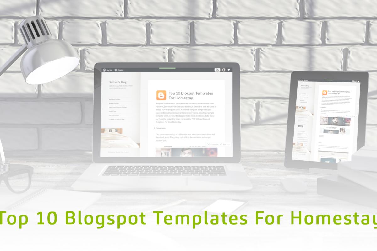 Top 10 Blogspot Templates For Homestay Softinn Knowledge Base